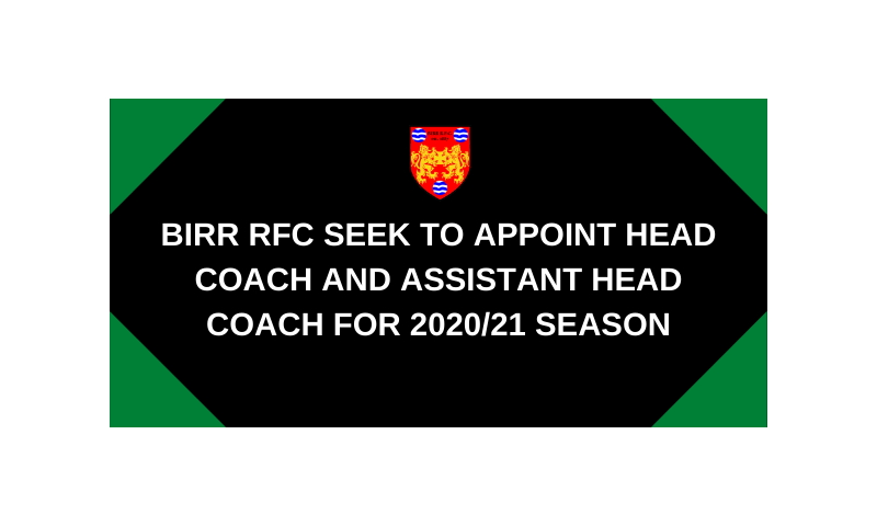 birr-rfc-seek-to-appoint-head-coach-and-assistant-head-coach-for-2020-21-season